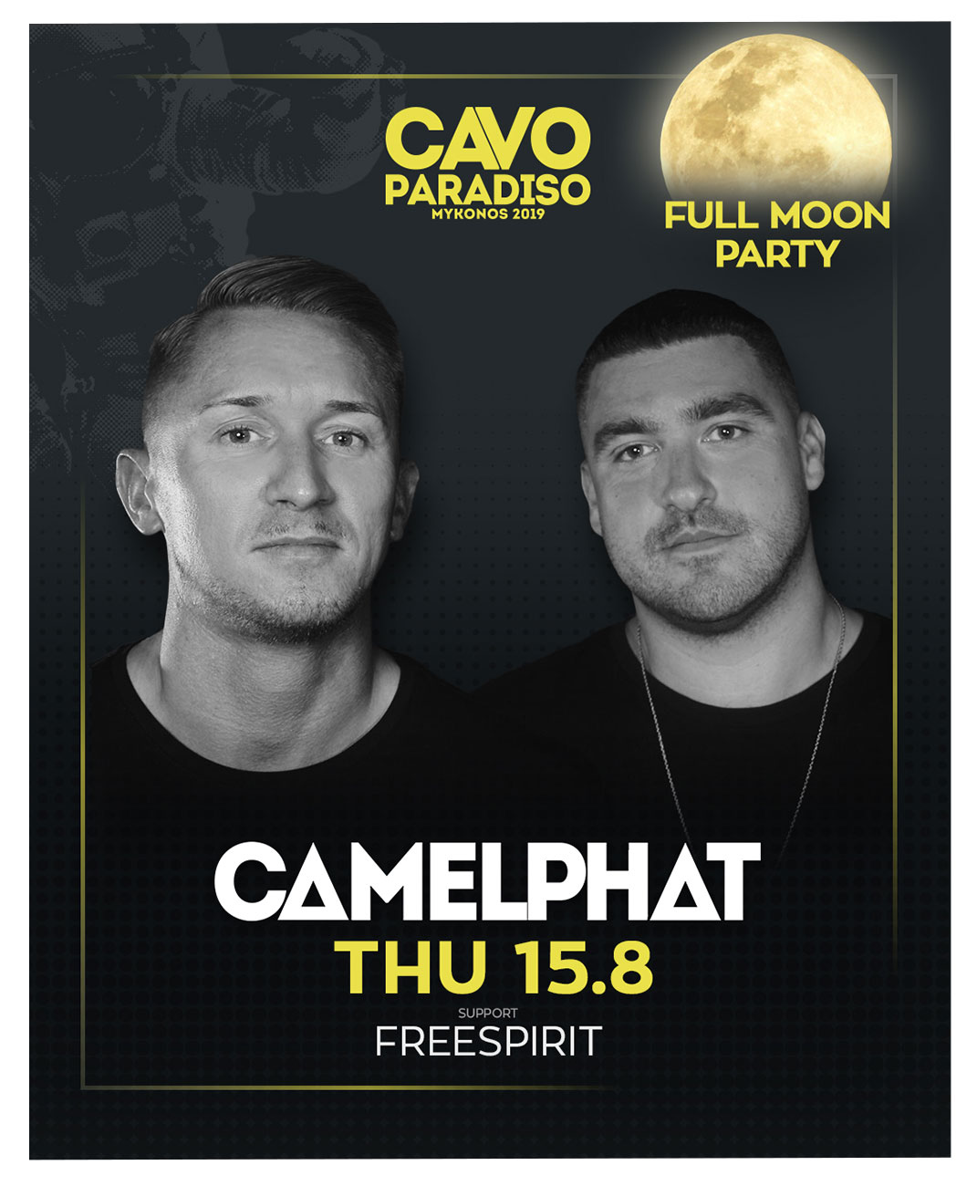 FULL MOON w/ Camelphat & support by Freespirit