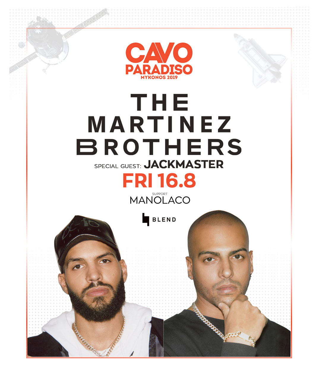 The Martinez Brothers with special guest Jackmaster & support by Manolaco