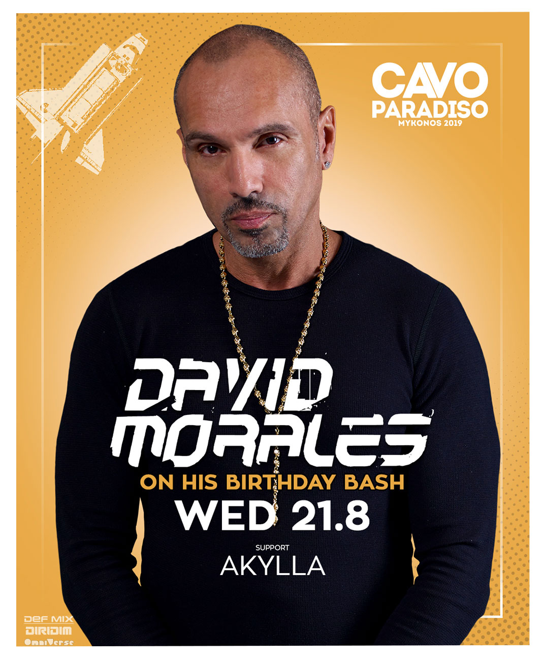 David Morales (on his birthday bash) w/ support by Akylla
